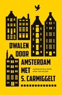Dwalen door Amsterdam met S. Carmiggelt-S. Carmiggelt-eBook