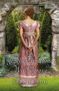 De gezelschapsdame van Willowgrove-Sarah E. Ladd-eBook