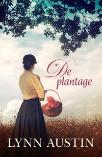 De plantage-Lynn Austin