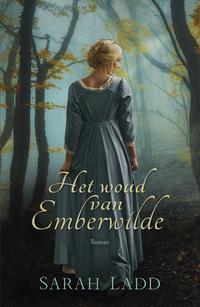Het woud van Emberwilde-Sarah E. Ladd
