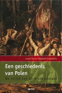Een geschiedenis van Polen-Idesbald Goddeeris, Louis Vos-eBook