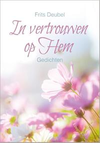 In vertrouwen op Hem-Frits Deubel