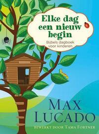Elke dag een nieuw begin-Max Lucado