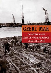 Ooggetuigen van de vaderlandse geschiedenis-Geert Mak