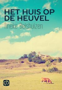 Het huis op de heuvel-Tineke Beishuizen