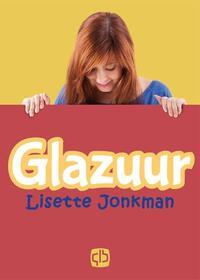 Glazuur - grote letter uitgave-Lisette Jonkman