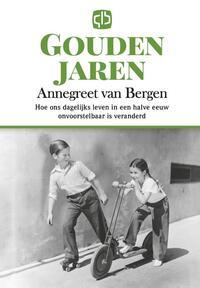 Gouden jaren - grote letter uitgave-Annegreet van Bergen