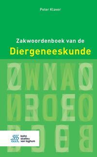 Zakwoordenboek van de Diergeneeskunde-Peter Klaver