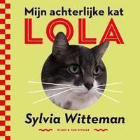 Mijn achterlijke kat Lola-Sylvia Witteman