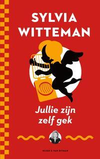 Jullie zijn zelf gek-Sylvia Witteman