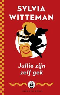 Jullie zijn zelf gek-Sylvia Witteman-eBook