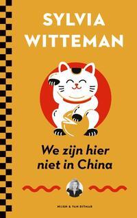 We zijn hier niet in China-Sylvia Witteman