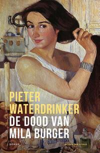 De dood van Mila Burger-Pieter Waterdrinker