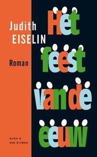 Het Feest van de Eeuw-Judith Eiselin-eBook