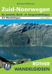 Rother wandelgids: Zuid-Noorwegen-Bernhard Pollmann