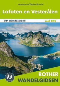 Rother wandelgidsen - Lofoten en Vesterålen-Andrea Kostial, Tobias Kostial