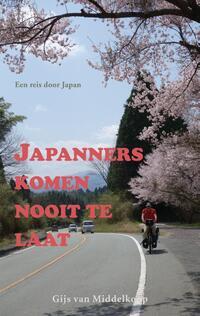 Japanners komen nooit te laat-Gijs van Middelkoop