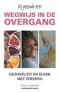 Wegwijs in de overgang-Irene Lelieveld