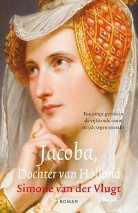 Jacoba, Dochter van Holland-Simone van der Vlugt-eBook