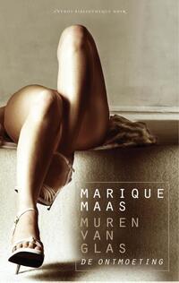 Muren van glas - De ontmoeting-Marique Maas-eBook