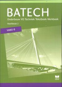 Batech - VMBO-B - Hoofdstuk 2-A.J. Boer, A.J. Zwarteveen, E. Wisgerhof, J.L.M. Crommentuijn, Q.J. Dorst