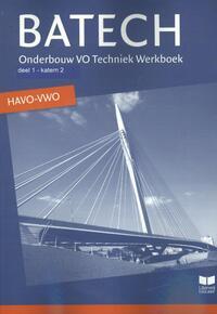 Batech - Deel 1 Katern 2 - HAVO/VWO-A.J. Boer, A.J. Zwarteveen, E. Wisgerhof, J.L.M. Crommentuijn, Q.J. Dorst