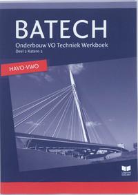 Batech - Deel 2 Katern 2 - HAVO/VWO-A.J. Boer, E. Wisgerhof, J.L.M. Crommentuijn, Q.J. Dorst