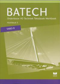 Batech VMBO-B - Hoofdstuk 5-A.J. Boer, A.J. Zwarteveen, E. Wisgerhof, J.L.M. Crommentuijn, Q.J. Dorst