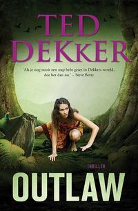 Outlaw-Ted Dekker