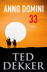 Anno Domini 33-Ted Dekker-eBook
