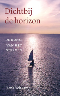 Dichtbij de horizon-Henk Veltkamp-eBook