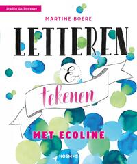 Letteren & tekenen met ecoline-Martine Boere