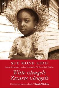 Witte vleugels zwarte vleugels-Sue Monk Kidd-eBook