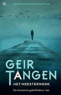 Het meesterwerk-Geir Tangen