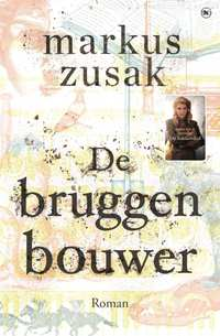 De bruggenbouwer-Markus Zusak