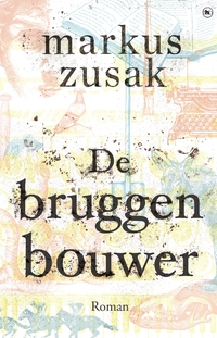 De bruggenbouwer-Markus Zusak-eBook