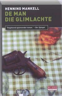 De Man Die Glimlachte-Henning Mankell