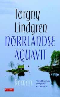 Norrlandse aquavit-Torgny Lindgren