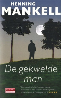 De gekwelde man<br />Henning Mankell