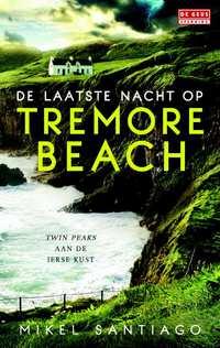 De laatste nacht op Tremore Beach-Mikel Santiago