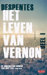 Het leven van Vernon (Deel 1)-Virginie Despentes
