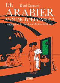 De Arabier van de toekomst 3-Riad Sattouf
