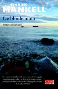 De blinde muur-Henning Mankell