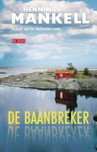 De baanbreker-Henning Mankell