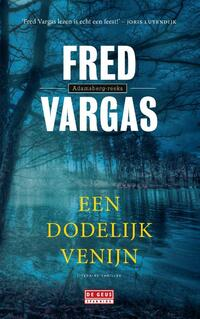 Een dodelijk venijn-Fred Vargas