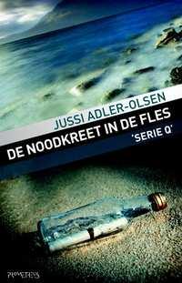De noodkreet in de fles-Jussi Adler-Olsen