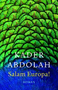 Salam Europa!-Kader Abdolah