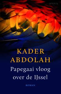 Papegaai vloog over de Ijssel-Kader Abdolah