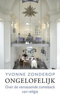 Ongelofelijk-Yvonne Zonderop-eBook