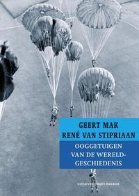 Ooggetuigen van de wereldgeschiedenis-Geert Mak, René van Stipriaan